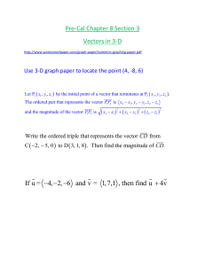 Pre-Cal Chapter 8 Section 3 Vectors in 3
