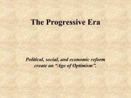 Roots of Progressivism Notes