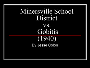 Minersville School District vs. Gobitis (1940) - SCOTUS-Case