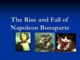 The Rise and Fall of Napoleon Bonaparte Background