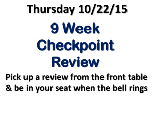 9-week Checkpoint Review