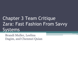 Chapter 3 Team Critique Zara: Fast Fashion From Savvy Systems