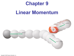 Chapter 9 - Collisions and Momentum