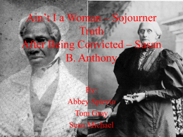 Ain't I a Woman – Sojourner Truth After Being