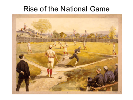 Rise of the National Game