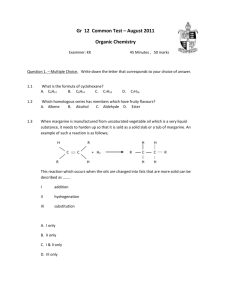 Gr 12 Common Test – August 2011 Organic Chemistry