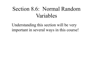 Section 8.6: Normal Random Variables
