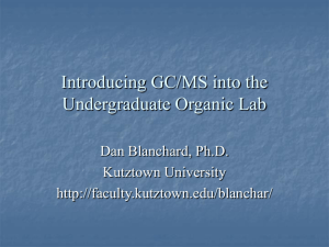 Introducing GC/MS into the Undergraduate