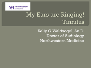 My Ears are Ringing: A presentation of Tinnitus
