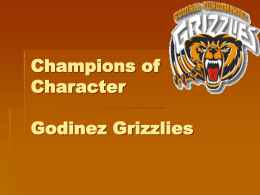 Champions of Character Godinez Grizzlies Respect