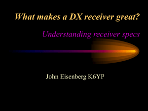 Receiver Performance Requirements What does it take to hear the