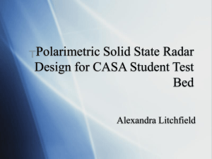 *Polarimetric Solid State Radar Design for CASA Student Test Bed