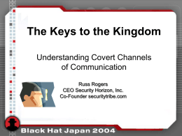 Understanding Covert Channels of Communication