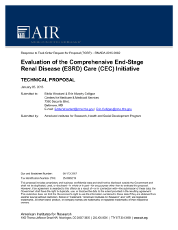 economics of end stage renal disease In terms of new ways to control the incidence of early renal disease, and the often consequential incidence of renal failure more effort needs to be put into the primary, secondary and tertiary prevention of renal diseases this requires a clear understanding of the disease development and related care on a continuum.