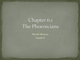 Chapter 6.1 The Phoenicians