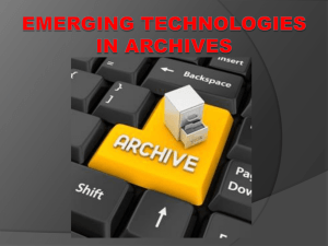 Emerging Technologies in Archives