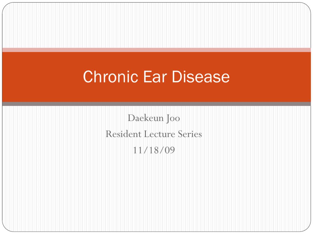 Chronic Ear Disease - UCLA Head and Neck Surgery