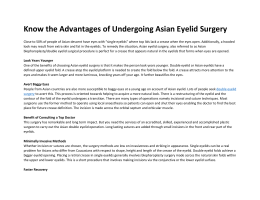 Know the Advantages of Undergoing Asian Eyelid Surgery