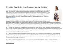 Transition Wear Styles - Post Pregnancy Nursing Clothing