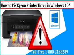 How to Fix Epson Printer Error in Windows 10 1-800-213-8289
