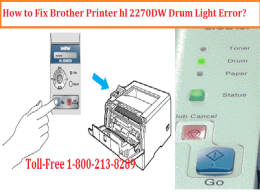 fIX Brother Printer hl 2270W Drum Light Error by dialing 1-800-213-8289