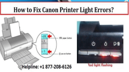 Fix Canon Printer Light Errors by +1 877-208-6126