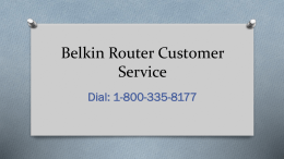 Belkin Router Customer Service 1-800-335-8177, Technical Support