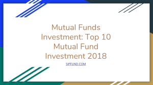 Top 10 Mutual Fund Investment 2018