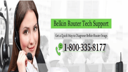 Call 1-800-335-8177 Belkin Router Tech Support