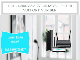 Dial 1-800-335-8177 Linksys Router Support Number