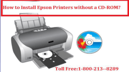 call 1-800-213-8289 Install Epson Printers without a CD-ROM