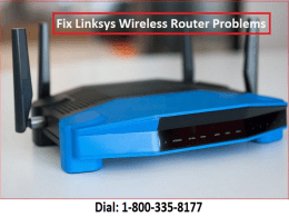 +1-800-335-8177 Fix Linksys Wireless Router Problems