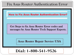 1-800-541-9526 How to Fix Asus Router Authentication Error?