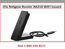 18003358177 Fix Netgear Router A6210 WiFi Issues