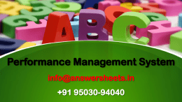 You are the HR Manager in your company and are planning to introduce e-performance management in your company thereby moving from paper-pencil  manual appraisal process.