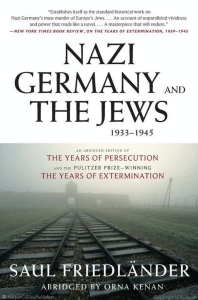 Saul Friedlander - Nazi Germany and the Jews, 1933-1945 (2009, HarperCollins)