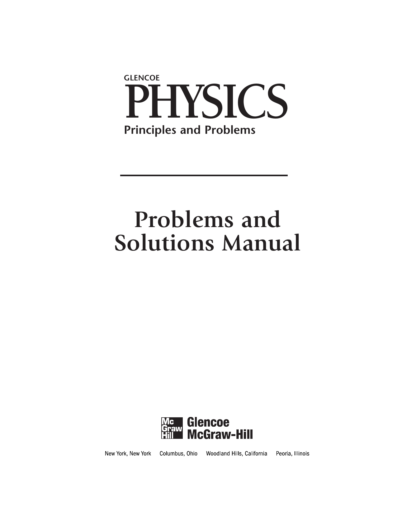 b63ffc5b804 GLENCOE PHYSICS. Principles and Problems. Problems and Solutions Manual
