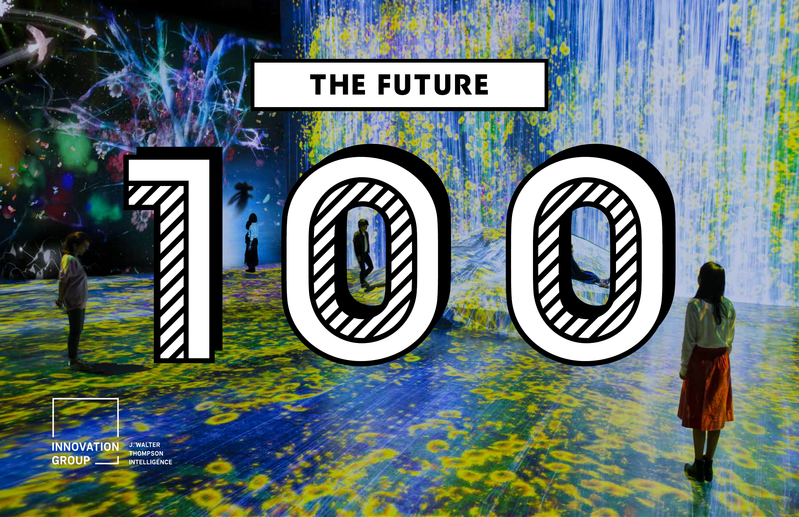4d052e1dbb3 THE FUTURE THE F UTURE 100 INTRODUCTION Welcome to the Future 100 2019!  What a rollercoaster year of change it has been. We re seeing the big