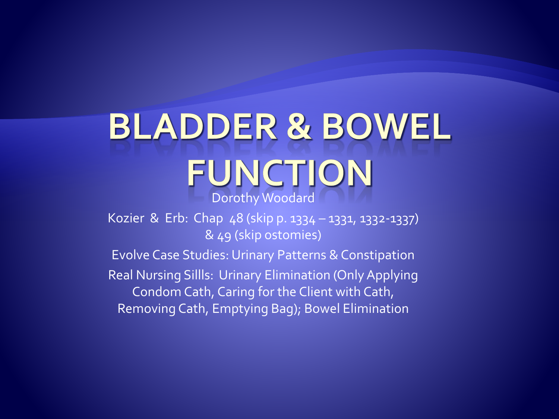 Bladder & Bowel Function studentppt