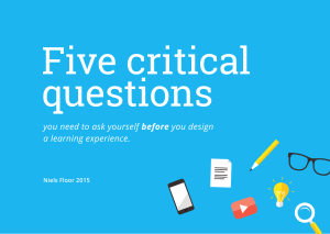 Five Critical Questions
