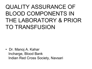 QUALITY ASSURANCE IN BLOOD COMPONENTS-10TH FEB 08 SRK