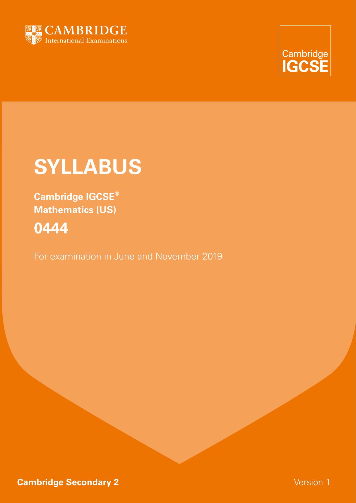 Cambridge IGCSE Mathematics 0444 Curriculum 2019