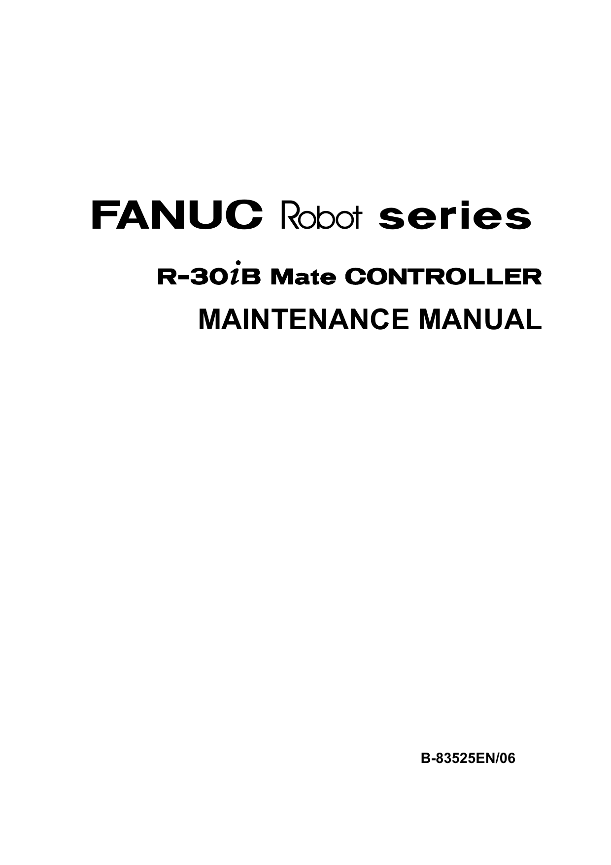 R-30iB Mate Controller Maintenance Manual B-83525EN 06