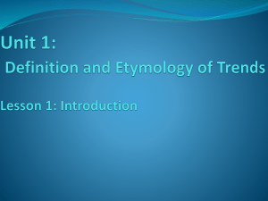 Unit 1 Definition and Etymology of Trends