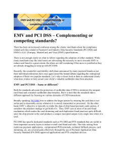 EMV and PCI DSS  Complementing or competing standards