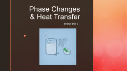 Phase Changes & Heat Transfer