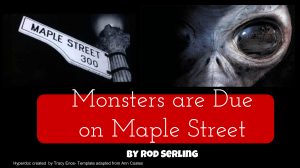 Monsters are Due on Maple Street Hyperdoc