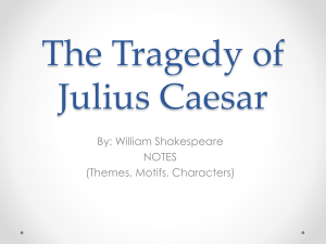 Julius Caesar Notes