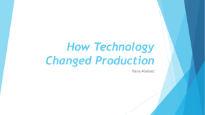 How Technology Changed Production