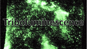 Triboluminescence presentation